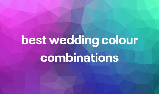 best wedding colour combinations